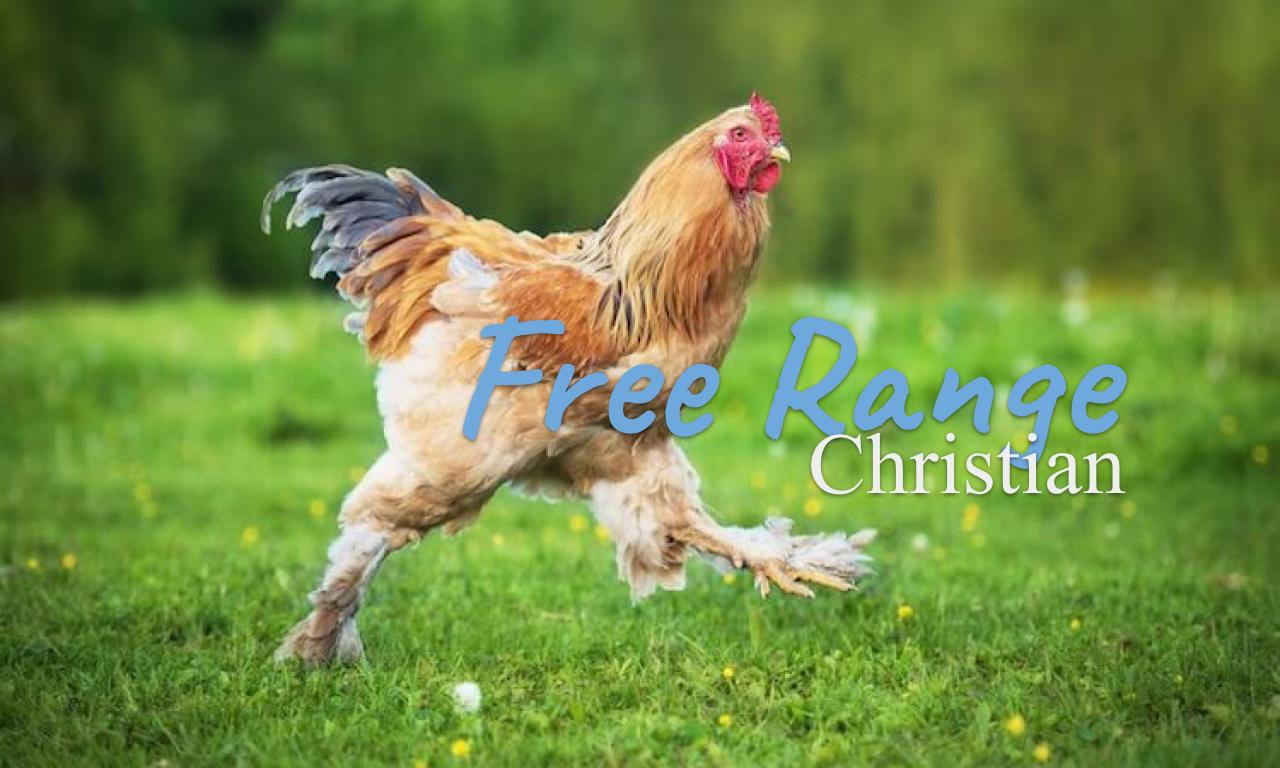 Free Range Christian