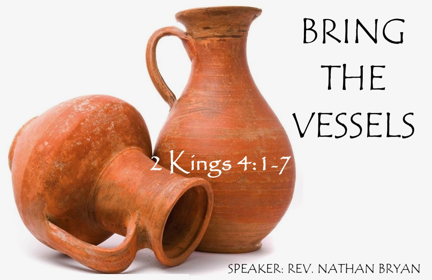 Bring The Vessels